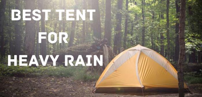 best tent for heavy rain